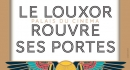 affiche réouverture du Louxor