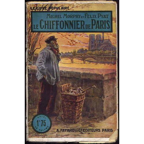 Le chiffonnier de Paris, roman paru en