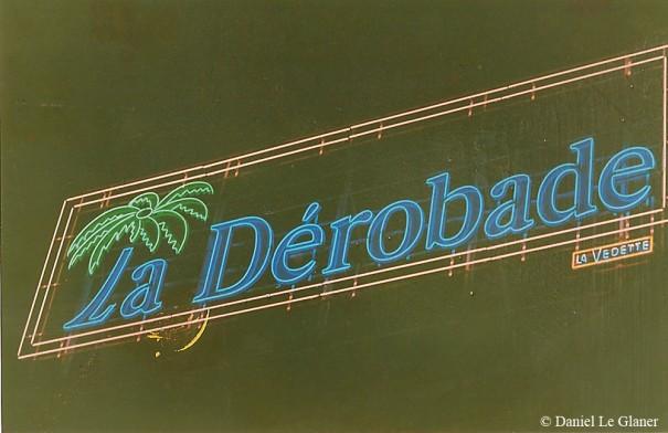 Les habitants se souviennent de l'enseigne lumineuse de la Dérobade qui clignotait dans la nuit